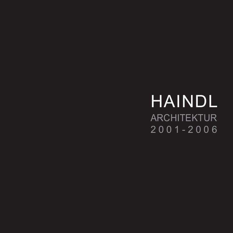 Haindl Architektur 2001 - 2006